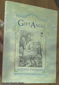 image of The Gift Angel (A Celestial Alphabet)