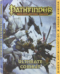 Ultimate Combat: Pathfinder Roleplaying Game by  Jason Bulmahn - First Edition: First Printing - 2011 - from KEENER BOOKS (Member IOBA) and Biblio.com