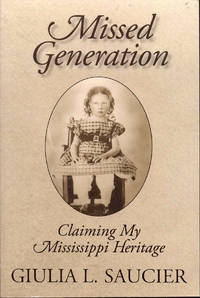 image of Missed Generation: Claiming My Mississippi Heritage
