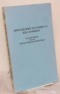 image of How and Why Did Flight 514 Kill 92 People. An Accident Report from the National Transportation Safety Board