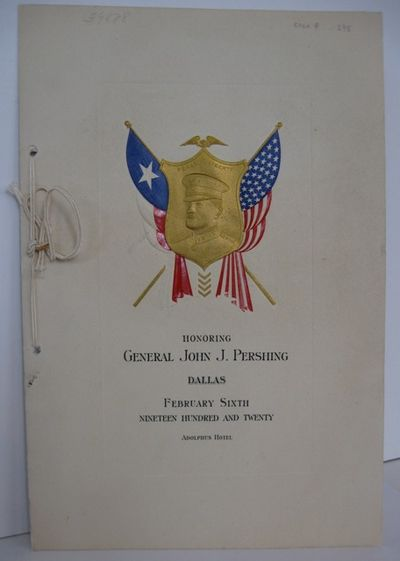 Dallas : Melton Printing Co, 1920. Invitation, 27 by 18 cm., embossed with the image of Gen. John Pe...
