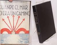 Cuando el mar no era un camino; apuntes para la historia de la Marina Española, parte primera
