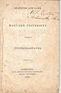 image of STATUTES AND LAWS OF HARVARD UNIVERSITY, RELATIVE TO UNDERGRADUATES.
