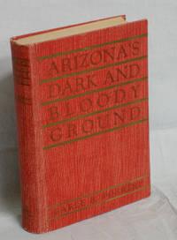 Arizona's Dark and Bloody Ground