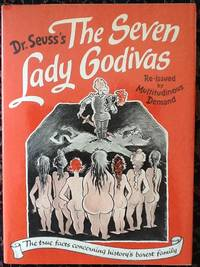 image of Seven Lady Godivas The True Facts Concerning History's Barest Family