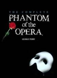 The Complete Phantom of the Opera by George Perry - 1988-09-05 - from Books Express and Biblio.com