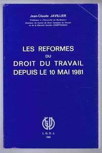 Les Reformes du Droit Du Travail Depuis Le 10 Mai 1981