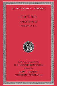 Philippics 1-6 by Marcus Tullius Cicero - Hardcover - from The Saint Bookstore (SKU: A9780674996342)