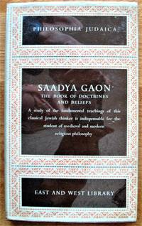 Saadya Gaon. the Book of Doctrines and Beliefs. Abridged Edition