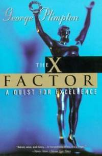 image of The X-Factor : A Quest for Excellence