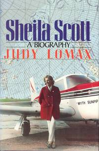 Sheila Scott : A Biography