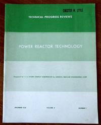 Power Reactor Technology December 1958 Vol. 2, No. 1: Introduction, H2O-Cooled and ?Moderated Reactors: Reactor Core Materials, Nuclear Performance, Boiling & Non-Boiling Reactors and effects on Thermal Performance, Recent Innovations; Gas-Cooled Reactors