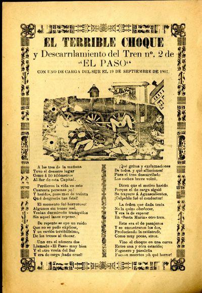Mexico: A. V. Arroyo, 1907. Unbound. Very Good Condition. Broadside corrido detailing the train wrec...