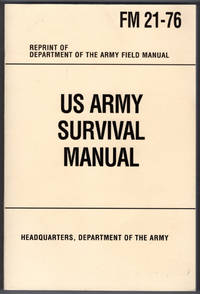 image of U.S. Army Survival Manual: FM 21-76
