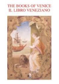 New Castle, Delaware, and Venice, Italy: Oak Knoll Press, Biblioteca Nazionale Marciana, and La Musa...