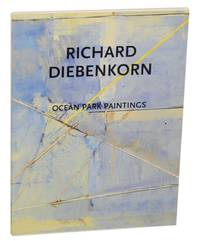 Richard Diebenkorn: Ocean Park Paintings by  Richard DIEBENKORN - First Edition - 1999 - from Jeff Hirsch Books, ABAA (SKU: 167727)