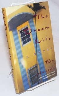 image of The Dream Life: a novel
