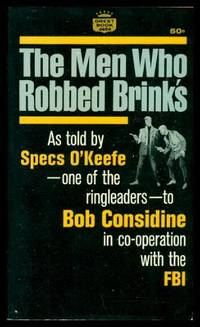 THE MEN WHO ROBBED BRINKS