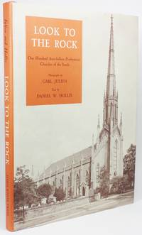image of LOOK TO THE ROCK: ONE HUNDRED ANTE-BELLUM PRESBYTERIAN CHURCHES OF THE SOUTH