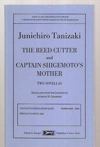 THE REED CUTTER: AND: CAPTAIN SHIGEMOTO'S MOTHER: TWO NOVELLAS