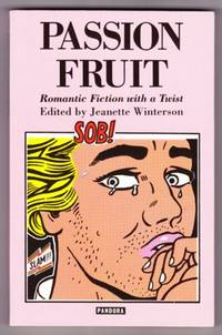 PASSION FRUIT. ROMANTIC FICTION WITH A TWIST