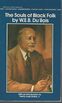 The Souls of Black Folk (Bantam Classics)