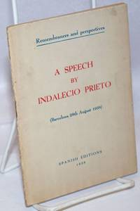 image of Remembrances and perspectives: A speech by Indalecio Prieto (Barcelona 28th August 1938)