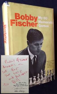 image of My 60 Memorable Games (William Lombardy's Copy and the First Copy Bobby Fischer Signed as World Champion)