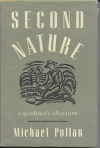 Second Nature - A Gardener\'s Education