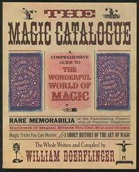 The Magic Catalogue: A Guide to the Wonderful World of Magic