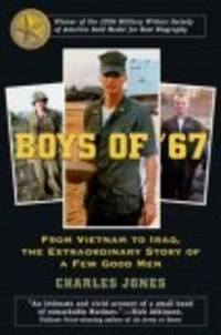 image of Boys of '67: From Vietnam to Iraq, the Extraordinary Story of a Few Good Men
