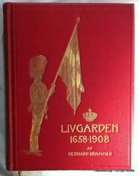 Livgarden 1658-1908