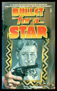 image of BULLET FOR A STAR - A Toby Peters Mystery