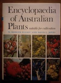 ENCYCLOPEDIA OF AUSTRALIAN PLANTS Suitable for Cultivation, Volume 4. Eu  to Go by  David L  W. Rodger & Jones - 1st Edition - 1986 - from M & A Simper Bookbinders and Biblio.com