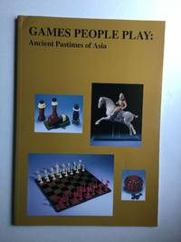 Games People Play: Ancient Pastimes of Asia