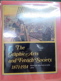 The Graphic Arts and French Society, 1871-1914