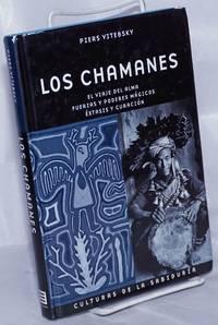 image of Los Chamanes; el viaje del alma, fuerzas y poderes mágicos, éxtasis y curación. Traduccion del ingles  Monica Rubio