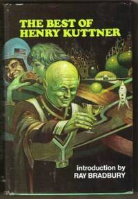 THE BEST OF HENRY KUTTNER by  Henry Kuttner - Hardcover - 1975 - from Ravenswood Books and Biblio.co.uk
