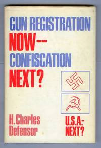 Gun Registration Now -- Confiscation Later?