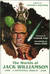 image of THE WORLDS OF JACK WILLIAMSON a Centennial Tribute 1908 - 2008