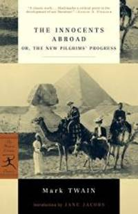 image of The Innocents Abroad: or, The New Pilgrims' Progress (Modern Library Classics)