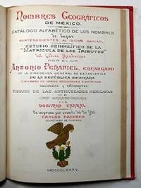 image of Nombres geográficos de México. Catálogo Alfabético de los nombres de lugar pertenecientes al idioma