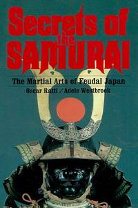 image of Secrets of the Samurai__The Martial Arts of Feudal Japan