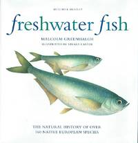 image of Freshwater Fish: The Natural History of Over 160 Native European Species