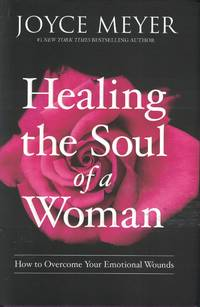 image of Healing The Soul Of A Woman How to Overcome Your Emotional Wounds