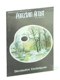 image of Porcelain Artist [Magazine] November / December [Nov./ Dec.] 1988: Decorative Techniques