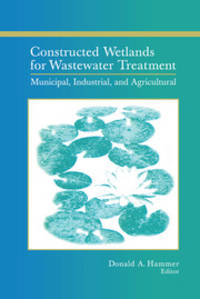 image of Constructed Wetlands for Wastewater Treatment: Municipal, Industrial and Agricultural