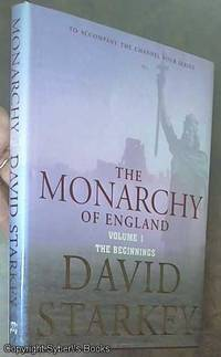 image of The Monarchy of England; The Beginnings (Volume 1)