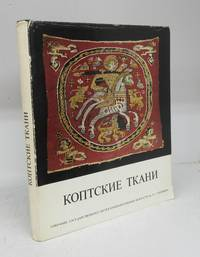 image of Koptsi tkani katalog [Coptic Textiles: Collection of Coptic Textiles, State Pushkin Museum of Fine Arts, Moscow]