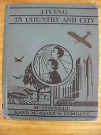 Living in Country and City by McConnell, W. R